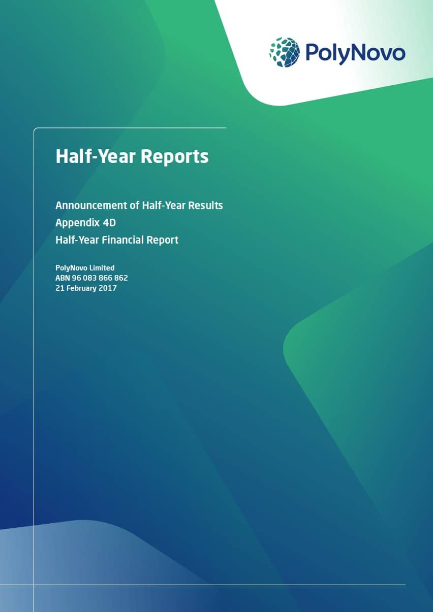 PolyNovo Half-Year Reports February 2017